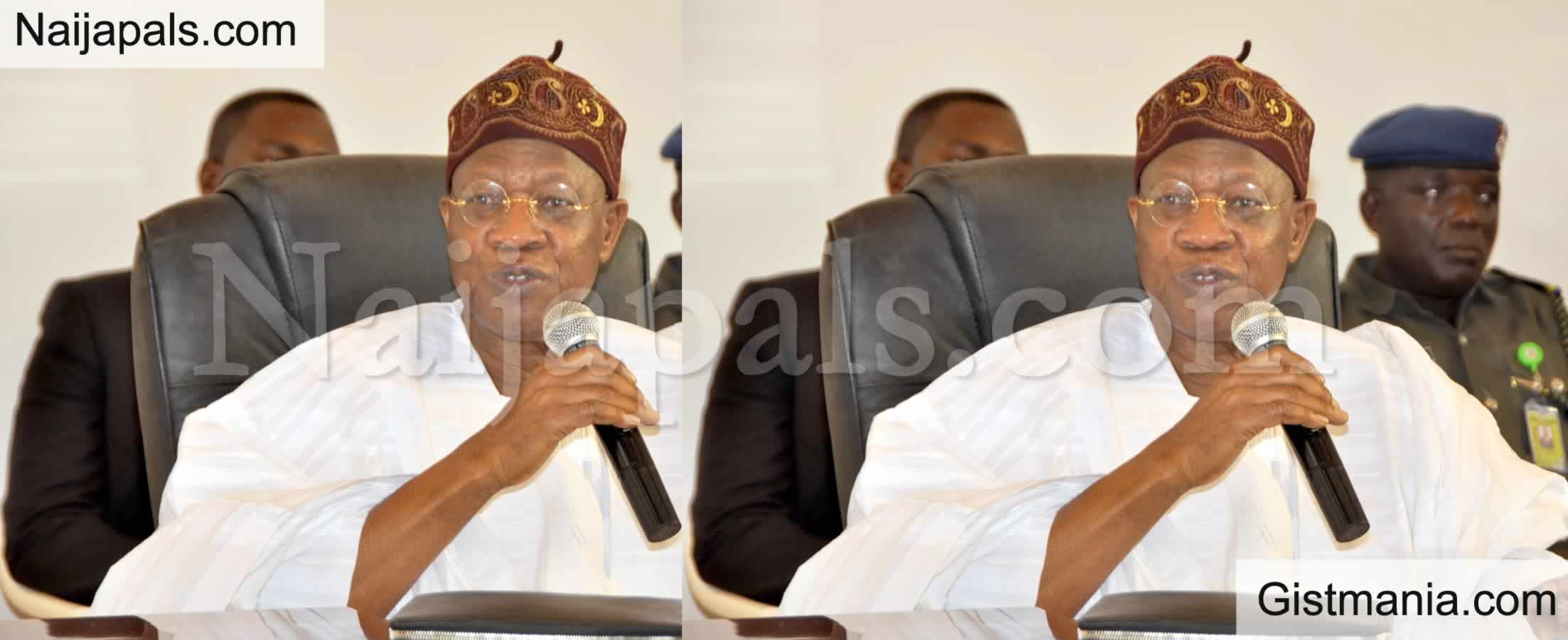 <img alt='.' class='lazyload' data-src='https://img.gistmania.com/emot/comment.gif' /> <b>Penalty For Hate Speech Now From N500,000 To N5 million - Lai Mohammed Reveals</b>